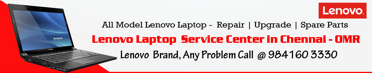 Lenovo Laptop Service Center in Omr